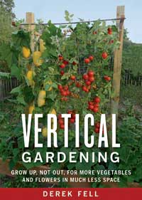 Vertical Gardening by Derek Fell